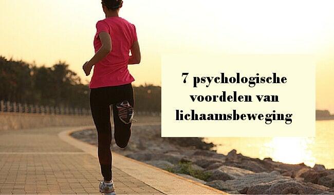 Zeven psychologische voordelen van lichaamsbeweging